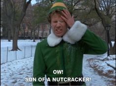 Elf! love this movie at chistmass time.