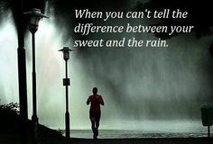No difference between sweat and rain.