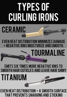 AND the right kind of curling iron.