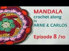 How to Crochet a Mandala. Part 8 by ARNE & CARLOS - YouTube