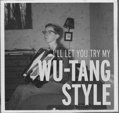 WU-TANG STYLE