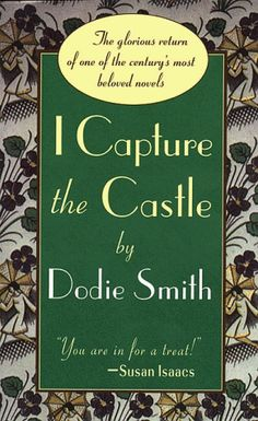 I Capture the Castle by Dodie Smith. This is another one of my favorites.This author wrote the original 101 Dalmations, too.
