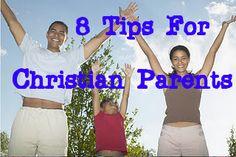 Raising Godly Children: 8 Tips for Christian Parenting