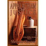 Appalachian Justice (Cedar Hollow Series) (Kindle Edition)By Melinda Clayton Billy Mays, Tim Burton Films, Harry Potter Books, The Hard Way, Great Books, West Virginia, All About Time, Irish, Lesbian
