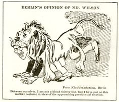 Leslie's Illustrated Newspaper, August WWI Political cartoon, Visual Studies Collection, Library of Virginia. Political Images, Political Cartoons, Thirsty Lion, August 10, Presidential Election, World War I, Wwi, Newspaper, Virginia