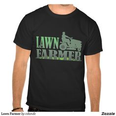 Lawn Farmer Tees  Humorous gifts for Dad, Grandpa or anyone who gets on that mower and takes charge of the yard! Graphic on shirts, hats, mugs, t-shirts, hoodies, sweatshirts, bumper stickers, buttons, magnets & more!  #dad #fathersday #dadgift #lawn  http://www.zazzle.com/cdandc
