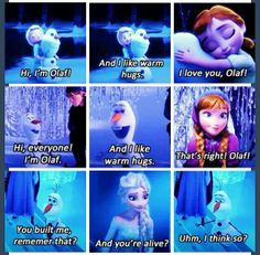 Awww I love Frozen it's one of my favorite Disney movies now :) um i think so. olaf is soo cute! Disney Pixar, Best Disney Movies, Disney And Dreamworks, Disney Animation, Disney Frozen, Good Movies, Walt Disney, Olaf Frozen, Anna Frozen