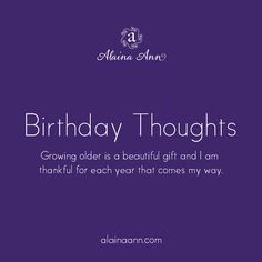 Birthday Thoughts ::...