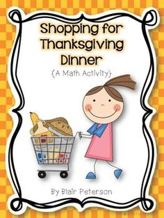 """Here's an activity where students need to decide what they will buy for dinner. They only have $25 to spend, and they have to buy at least 6 items. When they are done, they fill out the """"My Thanksgiving Dinner"""" page."""