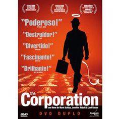 """~GANHEI!~Baseado no livro """"The Corporation: The Pathological Pursuit of Profit and Power"""" é um filme super conspiratório que examina psicologicamente a instituição da corporação como se fosse uma pessoa. Já vi e veria de novo e de novo. (Dirigido por Mark Achbar e Jennifer Abbott, 2003)"""