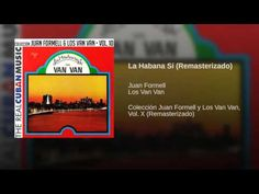 """""""La Habana Sí""""  - LOS VAN VAN"""