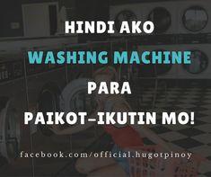 #Hugot #HugotLines Tagalog Love Quotes, Hugot Lines, Disney Outfits, Washing Machine, Drinking, Humor, Filipino, Goat, Movies