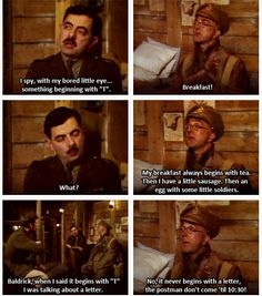 Something beginning with T. (Blackadder) This scene is all the more hilarious when you can hear it in your head with their voices. :)