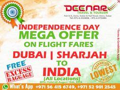 Deenar Travel and Tourism: INDEPENDENCE DAY MEGA OFFER - Dubai & Sharjah to I...