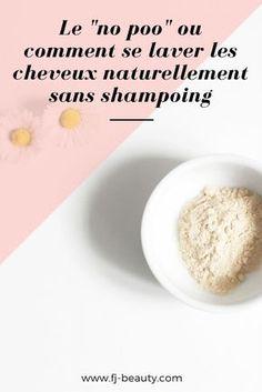 Le No Poo : Comment se laver les cheveux naturellement sans shampoing