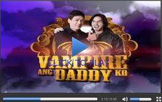 Vampire ang Daddy Ko January 25, 2015 Kapuso TV Show