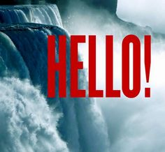 Apparently, today is World Hello Day. Where are you saying hello from?