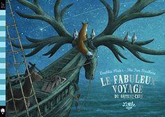 Amazon.fr - Le fabuleux voyage du bateau-cerf - The Fan Brothers, Dashka Slater, Véronique Mercier-Gallay - Livres