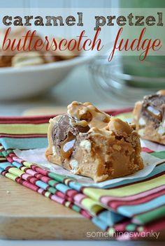 Caramel Pretzel Butterscotch Fudge; somethingswanky