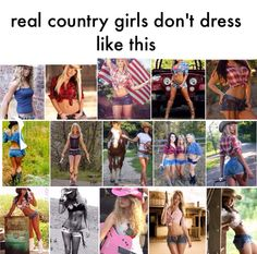 Fake country girls ....... Lol two pictures of taylor swift are in this haha!!