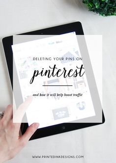 Why you should be deleting your pins on Pinterest.