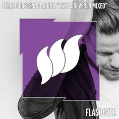 Ferry Corsten feat Aruna - Live Forever (Solid Stone Remix) [PREVIEW] by ferry-corsten on SoundCloud