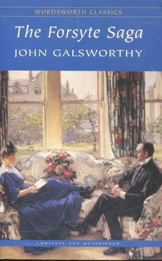 Books We're Thankful For: The Forsyte Saga, by John Galsworthy