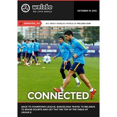 """FRONT PAGE: """"CONNECTED"""" #fcblive #weloba #welovebarca #barca #LuisSuarez #NeymarJr #fcb #Champions #football #soccer"""