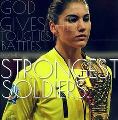 Love Hope Solo, plays for the women's USA team. She's a goalie