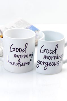 Hand written coffee mugs....I sure wish my husband would drink coffee with me in the morning!!