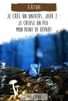 Je crée un univers : Jour 2 - Suis l'Élan Writing Advice, In Writing, Writers Write, Positive Life, Personal Branding, Better Life, Digital Marketing, Positivity, Crayon