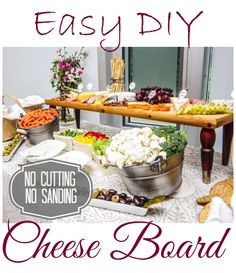 Make this easy Cheese Board with only a few simple steps- NO saw or sanding required!! via fynesdesigns.com