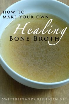 Make Your Own Healing Bone Broth recipe Drinking Bone Broth, Making Bone Broth, Paleo Recipes, Soup Recipes, Whole Food Recipes, Cooking Recipes, Quick Recipes, Tandoori Masala, Autoimmune Diet