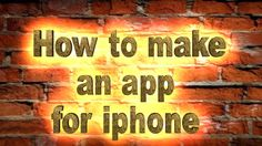 How to make an app for iphone