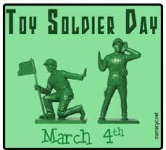 March 4  National Toy Soldier Day