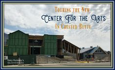 Center for the Arts Crested Butte Crested Butte, Travel And Leisure, Touring, Construction, Real Estate, Lifestyle, Building, Art, Art Background