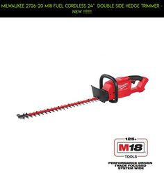 """MILWAUKEE 2726-20 M18 FUEL CORDLESS 24""""  DOUBLE SIDE HEDGE TRIMMER - NEW !!!!!!! #gadgets #drone #kit #trimmers #plans #camera #tech #shopping #fpv #racing #products #technology #parts #hedge"""