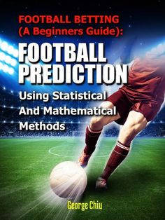 Football Prediction - High Accuracy! Teach You How to Build a Football Prediction System using: (I) Statistical and Mathematical Methods. (II) Artificial Intelligence. FREE for Scribd members! FREE FREE FREE !!!!!  (Original Price: $99.99) Check it out...
