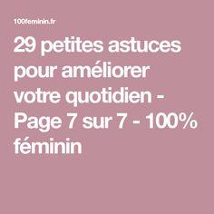 29 petites astuces pour améliorer votre quotidien - Page 7 sur 7 - 100% féminin