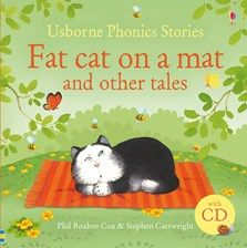 Fat cat on a mat and other tales, with CD £14.99 www.quackquackbooks.co.uk