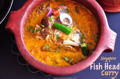 Singapore Fish Head Curry Singapore Fish Head Curry is one of the most popular – Signature dishes in the Country. Right up there, with the Chilli Crab and Fried Carrot Cake. Although t…