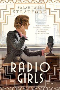 Go back in time to 1920s London in Sarah-Jane Stratford's Radio Girls.