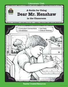 A Guide for Using Dear Mr. Henshaw in the Classroom (Literature Units) by Angela Teacher Created Resources Staff 1557345414 9781557345417 Post Reading Activities, Cooperative Learning Activities, Vocabulary Activities, Book Club Books, The Book, Book Clubs, Teaching Literature, Teacher Created Resources, Vocabulary Building