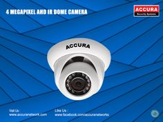 Make high security for your home with accura 4 Megapixel AHD IR DomeCameras find at : @accuranetwork #accura #4MegaPixel #AHDIR #DomeCameras