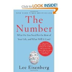 The often-avoided, anxiety-riddled discussion about financial planning for a secure and fulfilling future has been given a new starting point in The Number by Lee Eisenberg. The buzz of professionals and financial industry insiders everywhere, the Number represents the amount of money and resources people will need to enjoy the active life they desire, especially post-career. ^Amazon book description