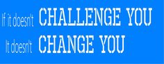 If It Doesnt Challenge You It Doesnt Change You Vinyl Decal