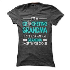Cool Crocheting Grandma Shirt - #boho tee #harvard sweatshirt. ORDER HERE => https://www.sunfrog.com/LifeStyle/Cool-Crocheting-Grandma-Shirt.html?68278