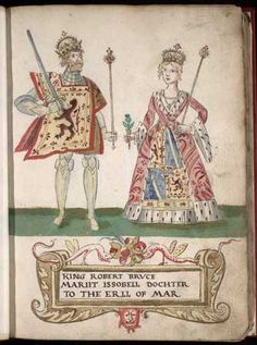"""Robert the Bruce and his 1st wife, Isabella of Mar. She was the daughter of  Domhnall I, Earl of Mar and Helen of Wales. Helen was the illegitimate daughter of  Llywelyn ab Iorwerth (""""the Great"""") Prince of Wales. Legend says Isabella and Robert's marriage was a love match which was rare then. Isabella was a very educated woman too which was also rare at the time. She was the mother of Marjorie Bruce who became the founder of the Stewart Dynasty."""