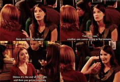 """When she told Lily exactly what she thought of guys. 