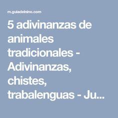 5 adivinanzas de animales tradicionales - Adivinanzas, chistes, trabalenguas - Juegos y fiestas - Guia del Niño